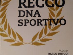 """Nasce il volume """"Recco DNA Sportivo"""""""